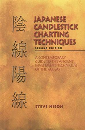 Japanese Candlestick Charting Techniques, Second Edition