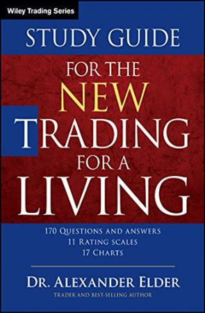 The New Trading for a Living - Study Guide