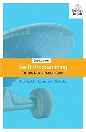 Swift Programming The Big Nerd Ranch Guide