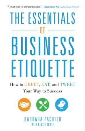The Essentials of Business Etiquette