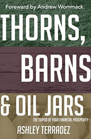 Thorns, Barns and Oil Jars